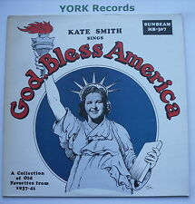 KATE SMITH - Sings God Bless America - Excellent Con LP Record Sunbeam HB 307