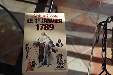 LE 1ER JANVIER 1789 PAR ARTHUR CONTE