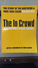 The In Crowd: The Story of the Northern and Rare Soul Scene