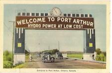 Welcome To PORT ARTHUR Hydro Power Cars At Entrance CANADA Vintage 1946 Postcard