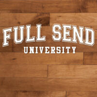 Full Send University Decal Sticker Nelk Boys