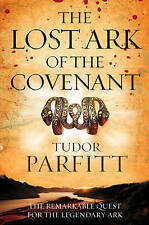 The Lost Ark of the Covenant: The Remarkable Quest for the Legendary Ark, Tudor