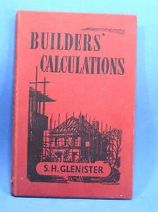 Builders Calculations by S.H. Glenister 1959