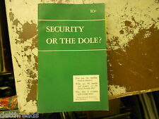 VINTAGE BOOKLET - 1939 - Security or the Dole? - Public Affairs Pamphlet