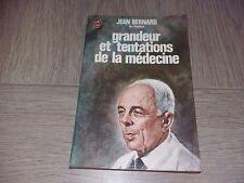 GRANDEURET TENTATIONS DE LA MEDECINE / JEAN BERNARD