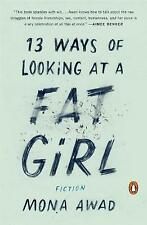 13 Ways of Looking at a Fat Girl, Mona Awad, Very Good Book