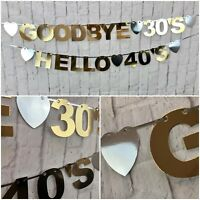 Happy 30th 40th 50th 60th GOODBYE 30s HELLO 40s Birthday Banner Bunting Party