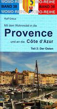 Mit dem Wohnmobil in die Provence und an die Côte d'Azur - Womo-Reihe Band 38