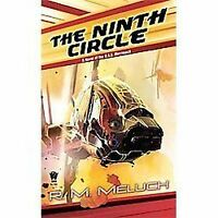 Ninth Circle : A Novel of the U. S. S. Merrimack by Meluch, R. M.