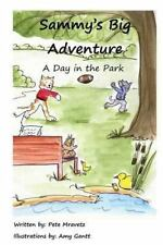 Sammy's Big Adventure: A Day in the Park (2013, Paperback)