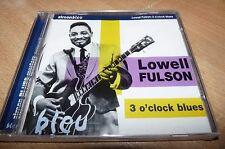NEW STILL SEALED CD - LOWELL FULSON - 3 O'CLOCK BLUES
