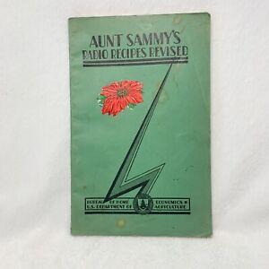 1931 Aunt Sammy's Radio Recipes Revised. Bureau of Home Economics USDA