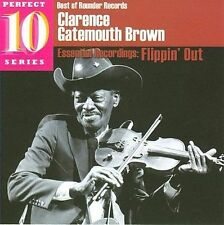 Clarence Gatemouth Brown Flippin Out Fiddle Texas Swing Blues Cajun Music CD New