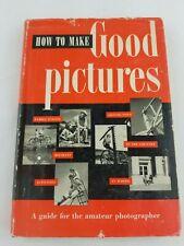 1952 VINTAGE Eastman Kodak ~ How to Make Good Pictures ~ Hardcover w Dust Jacket