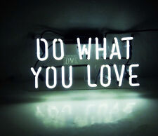 """14""""X7""""DO WHAT YOU LOVE Neon Sign Light Visual Artwork Real Glass Tube Wall Decor"""