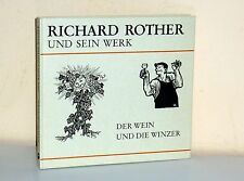 Richard Rother and his work: the wine and the winegrowers. RARE!