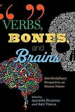 Verbs Bones Brains Interdisciplinary Perspectives on Human by Fuentes Agustin