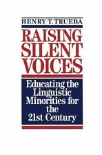 Raising Silent Voices: Educating the Linguistic Minorities for the 21st Century