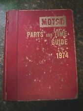1974 Motor Parts & Time Guide - American Cars GM, Ford, AMC, Dodge - 1000+ pages