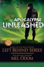 Apocalypse Unleashed: The Earth's Last Days: The Battle Rages On Left Behind: A