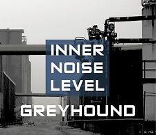 GREYHOUND Inner Noise Level CD 2016 HANDS