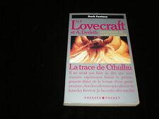 H P Lovecraft : La trace de Cthulhu (avec carte Siudmak)