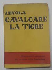 Julius Evola - Cavalcare la tigre - 1^ ed. 1961