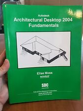 Autodesk Architectural Desktop 2004 Fundamentals : Laying a Sound Foundation...