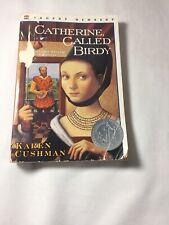 Catherine Called Birdy by Cushman, Karen