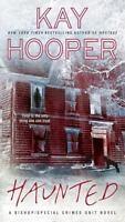 Haunted (a Bishop/scu Novel): By Kay Hooper