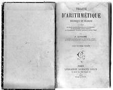 Traité d'arithmétique Théorique et pratique - Edition 1905