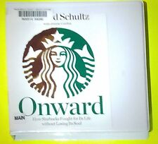 Onward : How Starbucks Fought for Its Life Without Losing Its Soul by Howard Sch