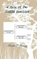 A Tale of Two Coggin Families by Ronald E. Herring (2014, Hardcover)