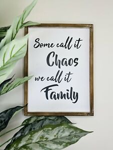 """Some Call It Chaos..."" Rustic Farmhouse Timber Sign Wooden Wall Art, 80x20cm"