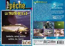 DVD La truite de A à Z : bombette, vairon, mouche, cuillère, toc, leurress Pêche