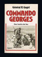 COMMANDO GEORGES  Général R. Gaget  1990  Ed. GRANCHER  dédicacé