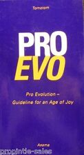 Pro Evo : Pro Evolution -- Guideline for an Age of Joy by Tomotom (2002, Pape...