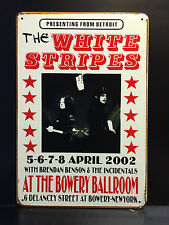 THE WHITE STRIPES CONCERT POSTER 2002 VINTAGE RETRO SMALL METAL SIGN  30X40 CM