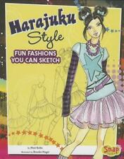 Harajuku Style : Fun Fashions You Can Sketch by Mari Bolte (2013, Hardcover)
