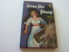 SOME DIE YOUNG   1956   JAMES DUFF   THE BULLETS WERE FLYING EVERYWHERE