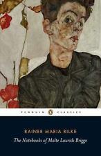 The Notebooks of Malte Laurids Brigge Penguin Classics