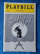 Sleight Of Hand - Cort Theatre Playbill - Opening Night - May 3rd, 1987
