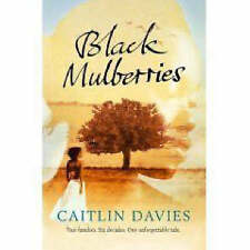 Black Mulberries, Davies, Caitlin, Very Good Book