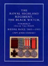 Royal Highland Regiment: The Black Watch, Formerly 42nd and 73rd Foot. Medal...