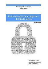 Implementacion de un Algoritmo de Cifrado Ligero: Present : Textos Grupo de...