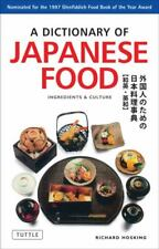 A Dictionary of Japanese Food: Ingredients & Culture
