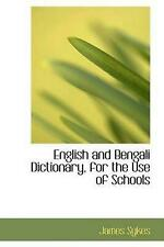 English and Bengali Dictionary, for the Use of Schools by James Sykes (English)