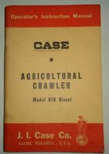 Case 610 Agricultural Crawler Tractor Operators Maintenance Manual Original 3/58