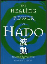 The Healing Power of HADO -  Using the Life Force Energy -  NEW - MINT - SC