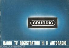 GRUNDING RADIO TV REGISTRATORI HI FI  AUTORADIO CATALOGO ANNO 1969